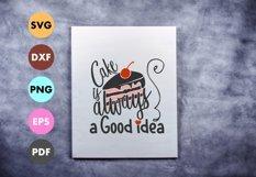 cake svg, cake is always a good idea, cricut, silhouette Product Image 2