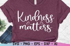 Kindness Matters Svg, Be Kind Svg, Kindness Svg Product Image 3