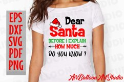 Dear Santa How Much Do You Know Svg Christmas Shirt Design Product Image 3