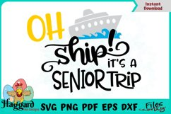 Oh Ship It's a Senior Trip Product Image 1