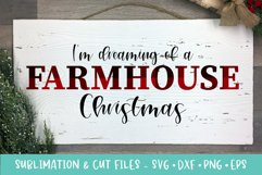Dreaming of a Farmhouse Christmas Sublimation & Cut Files Product Image 1