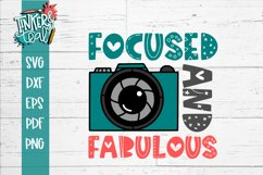 Inspirational svg / Camera SVG / Focused and Fabulous SVG Product Image 2