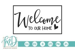 Doormat - Sign - Family - Welcome To Our Home SVG Product Image 1