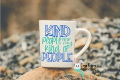 Kind People are my Kind of People SVG - Kindness SVG Product Image 3