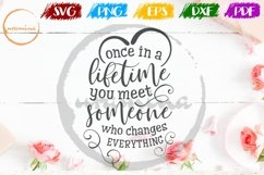 Once In A Lifetime Valentine SVG PDF PNG Product Image 1