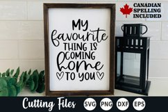 Home SVG   Sign SVG   My Favorite Thing is Coming Home Product Image 2