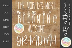 The World's Most Blooming Awesome Grandma SVG Product Image 1