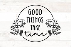 Good Things Take Time Self Love Motivation quote Product Image 1