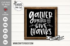 Gather Together and Give Thanks Cut File Product Image 1