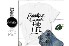 Covid Free, Goodbye Quarantine Shirt SVG, Friend Product Image 1