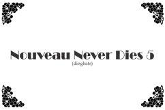 Nouveau Never Dies 5 Product Image 1