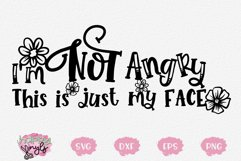 I'm Not Angry This is My Face - A Funny SVG Product Image 1