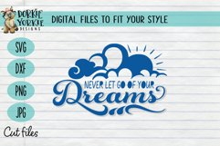 Never let go of your dreams - sun, clouds Quote SVG cut file Product Image 1