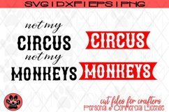 Not my Circus, Not my Monkeys | Funny Work SVG Cut File Product Image 2