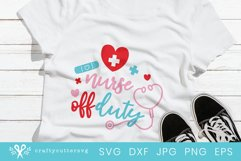 Nurse off Duty Svg File| Frontline Workers Shirt Design Product Image 1