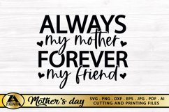 Mom SVG Mothers Day SVG Mom Life SVG Always My Mother Quote Product Image 5