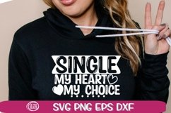 SINGLE SVG - My Heart - My Choice -bSVG PNG EPS DXF Product Image 1
