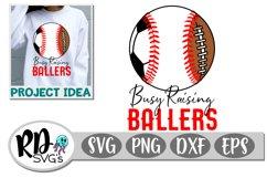 Busy Raising Ballers - A Soccer Baseball Football Cut File Product Image 1