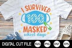 I Survived 100 Masked School, 100 Days Of School Svg, 2021 Product Image 2