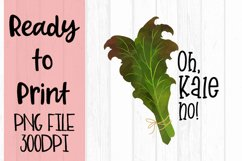 Oh Kale No Ready to Print Product Image 1