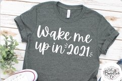 Wake Me Up In 2021-SVG DXF PNG Product Image 1