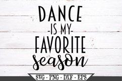 Dance Is My Favorite Season SVG Product Image 2