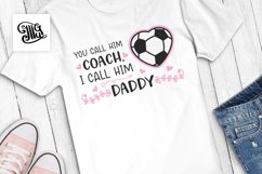 You call him coach, I call him daddy Product Image 1