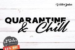 Quarantine & Chill SVG EPS PNG JPG PDF Product Image 1