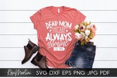 Dear Mom You Are Always Essential To Me SVG Mothers Day Product Image 5