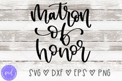 Matron of Honor Hand-Lettered Cut File Product Image 1