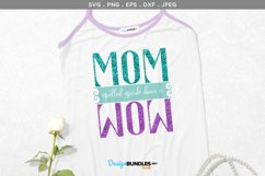 Mom spelled upside down is Wow - svg & printable Product Image 1