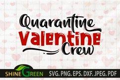 Quarantine Valentine Crew SVG Product Image 2