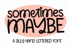 Web Font Sometimes Maybe - A Hand Lettered Font Product Image 1