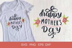Happy Mother's Day svg. Mothers Day inspirational SVG quote. Product Image 1