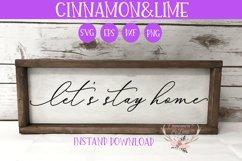 Let's Stay Home Vintage Sign SVG Product Image 1