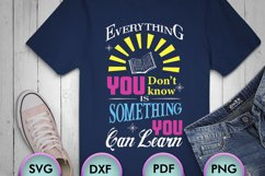 Everything You Don't Know.., Quotes, SVG Design for Crafters Product Image 1