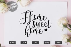 Home Sweet Home SVG File - Wedding SVG PNG EPS Files Product Image 1