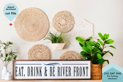Eat, Drink and Be River Front - Porch, Dock svg Product Image 1