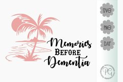 Memories Before Dementia SVG PNG DXF Product Image 2