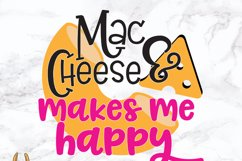 Mac N Cheese Makes Me Happy SVG Product Image 2