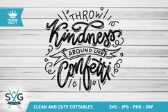 Throw Kindness Around Like Confetti SVG cutting file Product Image 1