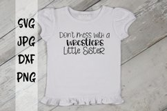 Don't Mess With A Wrestlers Little Sister Product Image 1
