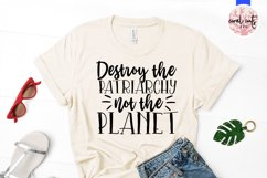 Destroy the Patriarchy not the planet - Women Empowerment Product Image 2