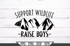 Support Wildlife Raise Boys Funny Mom SVG Design Product Image 2
