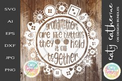 Grandmothers Are Like Buttons They Hold It All Together SVG Product Image 1