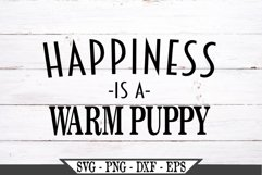 Happiness Is A Warm Puppy SVG Product Image 2