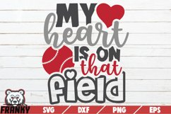 My heart is on that field SVG | Printable Cut file Product Image 1