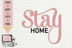 Stay Home| Quarantine | Be Safe | Corona | SVG DXF Cut File Product Image 1