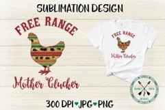 Free Range Mother Clucker Serape Sublimation Design Product Image 2