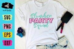 Slumber Party Squad SVG Cut File Product Image 2